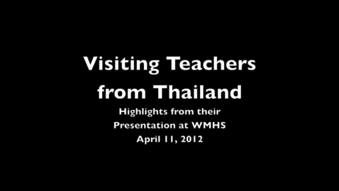 Thumbnail for entry Visiting Teachers from Thailand