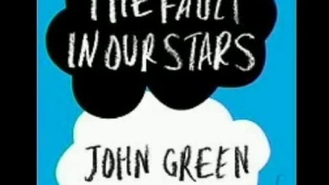 Thumbnail for entry Fault in Our Stars