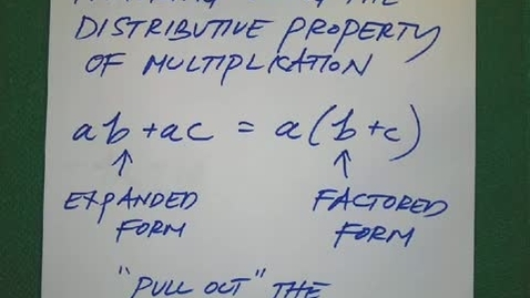 Thumbnail for entry Using the Distributive Property to Factor and Expand Expressions