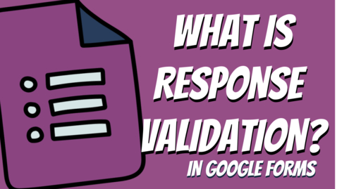 Thumbnail for entry What is Response Validation in Google Forms for Social Media