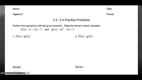 Thumbnail for entry Algebra 2: 3.3 - 3.4 Practice Key Problems