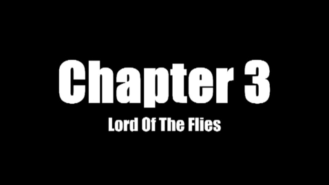 Thumbnail for entry Lord_of_the_Flies_Audiobook_Chapter_3_(REV)