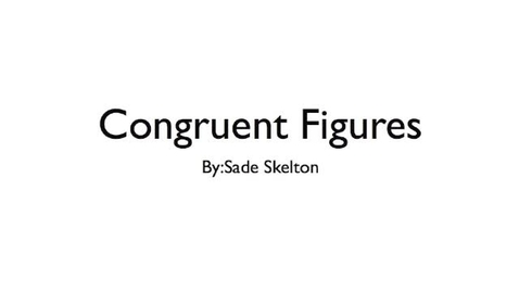 Thumbnail for entry Congruent Figures & Linear Slops-Equations