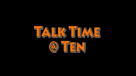 Thumbnail for entry Talk Time @ Ten - Bad Reps
