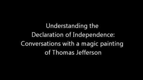 Thumbnail for entry Interpreting the Declaration of Independence