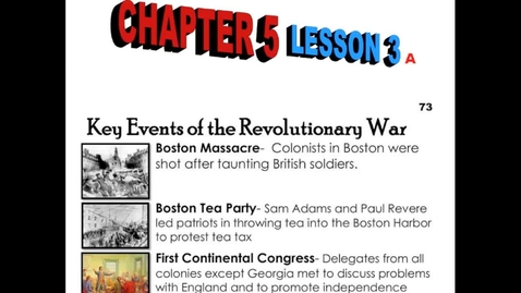 Thumbnail for entry Hist6-Ch 5-Lesson 3a-Key Events of the Revolutionary War Part 1