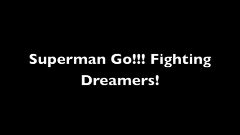 Thumbnail for entry Superman Go!!! Fighting Dreamers!
