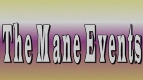 Thumbnail for entry The Mane Event November 13, 2014