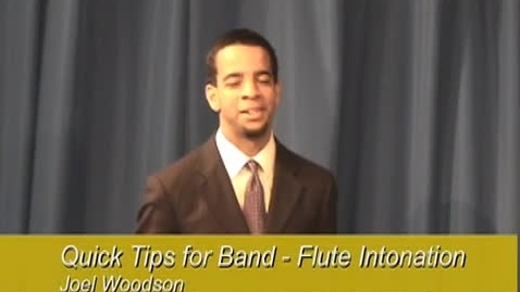 Thumbnail for entry Quick Tips for Band - Flute Intonation