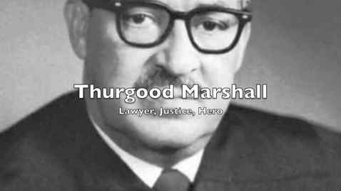 Thumbnail for entry Thurgood Marshal