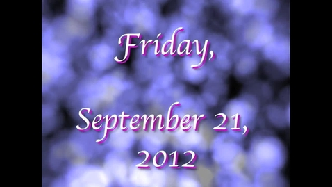 Thumbnail for entry Friday, September 21, 2012