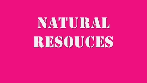 Thumbnail for entry Natural Resources3