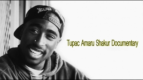 Thumbnail for entry Tupac Documentary