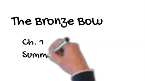 Thumbnail for entry The Bronze Bow Chapter 1