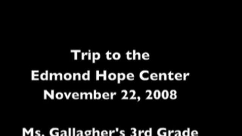 Thumbnail for entry HOPE Center Trip