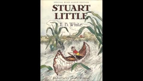 Thumbnail for entry Stuart Little - Ch. 5