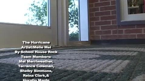 Thumbnail for entry 2. The Hurricane-Original Music Video-VOTE!!!