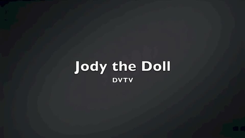 Thumbnail for entry Jody the Doll