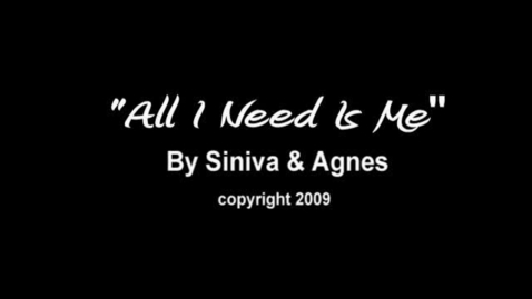 Thumbnail for entry All I Need Is Me