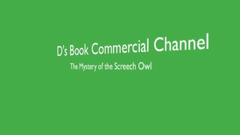 Thumbnail for entry The Mystery of the Screech Owl