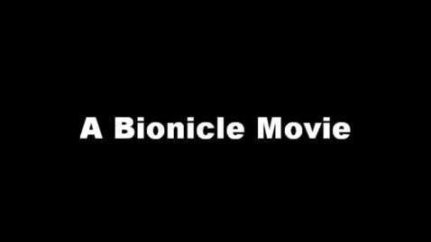 Thumbnail for entry A Bionicle Movie