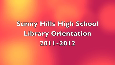Thumbnail for entry SHHS Library Orientation 2011