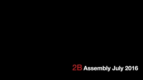 Thumbnail for entry Class 2B Assembly July 2016