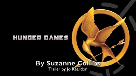 Thumbnail for entry The Hunger Games Book Trailer by Jo Reardon