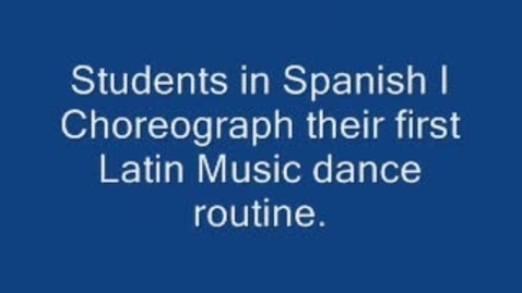 Thumbnail for entry Spanish Student Dance Routines