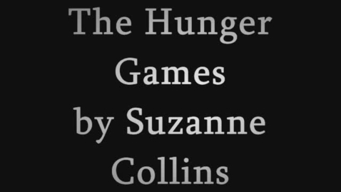 Thumbnail for entry The Hunger Games Book Trailer
