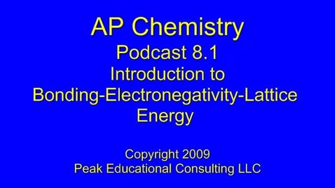 Thumbnail for entry AP Chem 8.1 Bonding