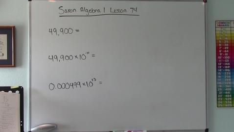 Thumbnail for entry Saxon Algebra 1 - Lesson  74 - Scientific Notation