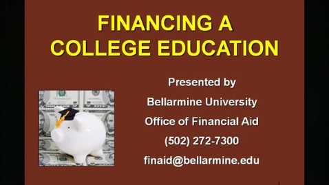 Thumbnail for entry Financial Aid Pt. 1
