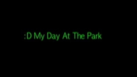 Thumbnail for entry My Day At The Park