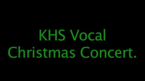 Thumbnail for entry KHS Stinger News - Christmas Vocal Concert 2014