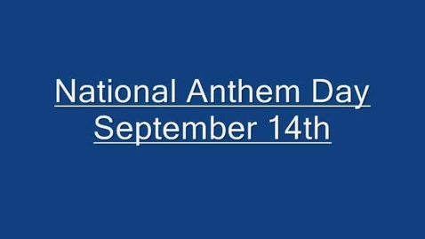 Thumbnail for entry National Anthem Day