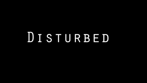 Thumbnail for entry Disturbed