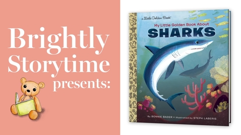 Thumbnail for entry MY LITTLE GOLDEN BOOK ABOUT SHARKS - Read Aloud Picture Book | Brightly Storytime