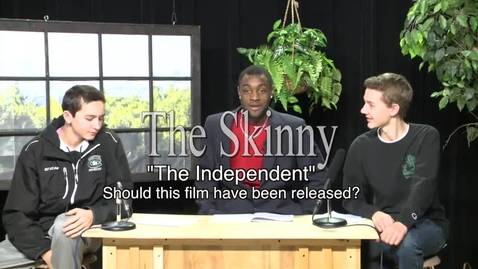 "Thumbnail for entry The Skinny - Should Sony have released ""The Independent""?"