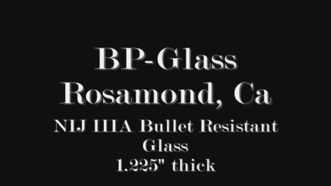 Thumbnail for entry NIJ IIIA 5 Rounds fired from AK-47 at Bulletproof Glass