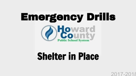 Thumbnail for entry HCPSS Emergency Procedures: Shelter In Place