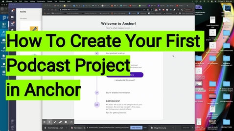 Thumbnail for entry How To Create Your First Podcast Episode in Anchor