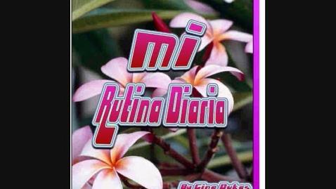 Thumbnail for entry Mi rutinia Diaria- Gina Dukes
