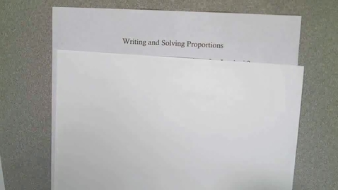 Thumbnail for entry Writing and Solving Proportions