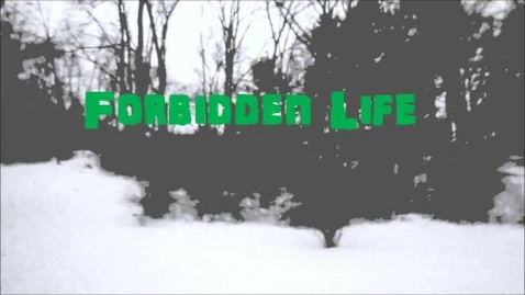 Thumbnail for entry Forbidden Life