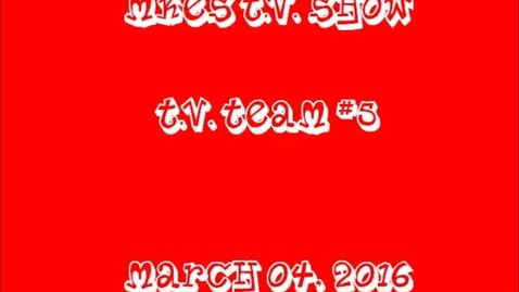 Thumbnail for entry T.V. Team #5, March 04