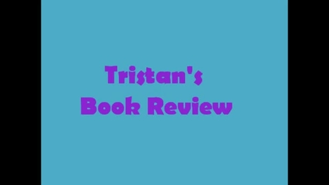 Thumbnail for entry 13-14 Linville Tristan's Book Review