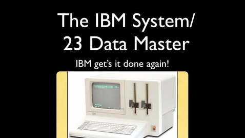 Thumbnail for entry Miels Cederquist's IBM system/23 datamaster