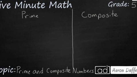 Thumbnail for entry 5th Grade Math Prime and Composite Numbers