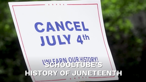 Thumbnail for entry SchoolTube's History of Juneteenth